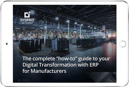 SYSPRO-ERP-software-system-guide-to-your-Digital-Transformation-with-ERP